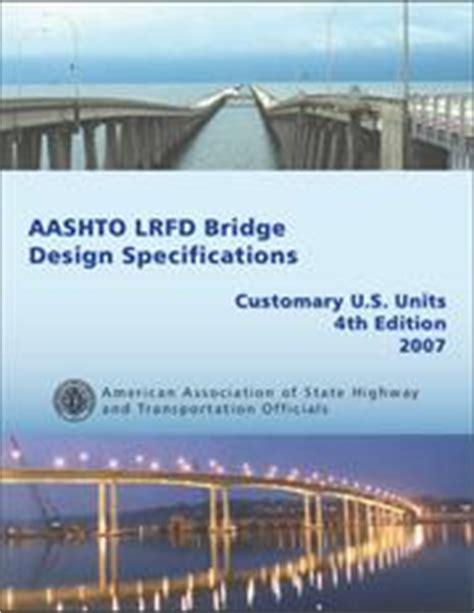 aashto lrfd bridge design specifications aashto lrfd bridge design specifications 1994 edition