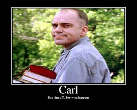 Carl Memes - sling blade quotes quotesgram