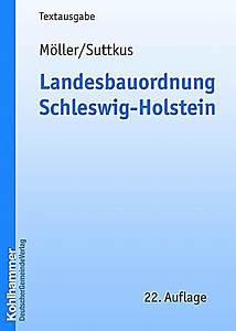 Landesbauordnung Schleswig Holstein Gartenhaus : landesbauordnung lbo schleswig holstein 2010 mit kurzkommentierung ~ Whattoseeinmadrid.com Haus und Dekorationen
