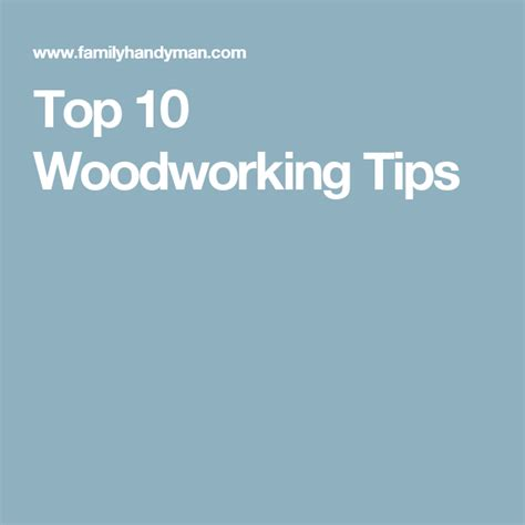 top  woodworking tips woodworking tools woodworking