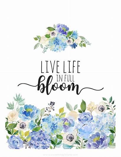 Printable Quotes Spring Floral Bloom Printables Sayings