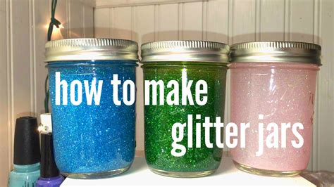 How To Make Glitter Jars Youtube