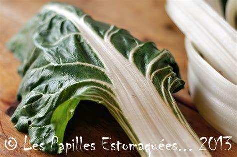 comment cuisiner des feuilles de blettes bettes blettes poirées que faire avec les papilles