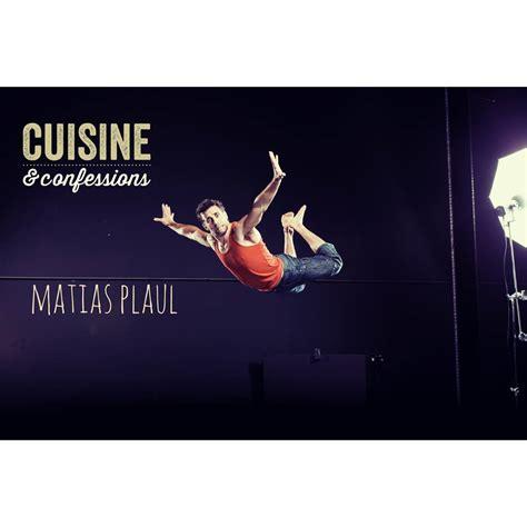 cuisine et spectacle cuisine et confessions acrobaties culinaires à bobino