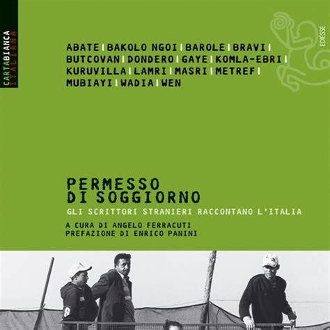 stranieri in italia permesso di soggiorno valigie di cartone permesso di soggiorno gli scrittori