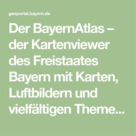 Der BayernAtlas – der Kartenviewer des Freistaates Bayern ...