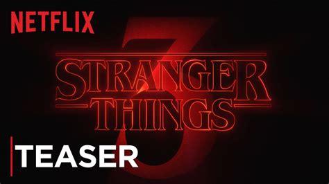 stranger  season  title tease hd netflix