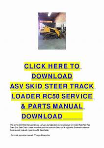 Asv Skid Steer Track Loader Rc50 Service  U0026 Parts Manual Download By Cycle Soft