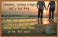 Best Burning Bridges Ideas And Images On Bing Find What Youll Love
