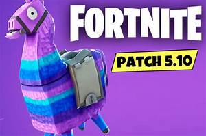 Fortnite 510 Update Early Patch Notes Reveal Playground
