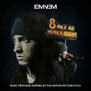 Eminem 8 Mile Album Cover on Behance