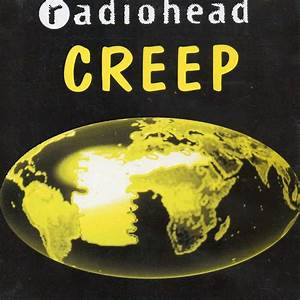 Creep by Radiohead, CDS with didierf - Ref:118187736