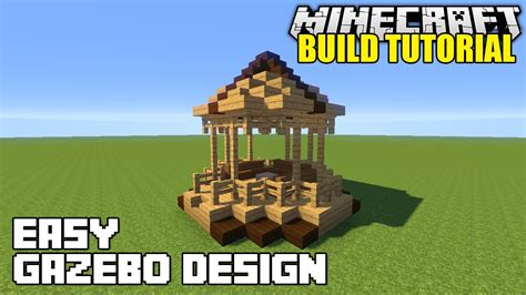 Gazebo Tutorial Minecraft How To Build A Gazebo Tutorial Simple Easy