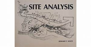 Site Analysis  Diagramming Information For Architectural