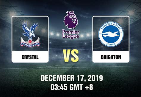 Crystal Palace vs. Brighton Prediction - Betting Tips and ...