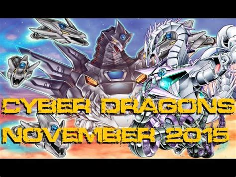 best cyber dragon deck november 2015 keeping the