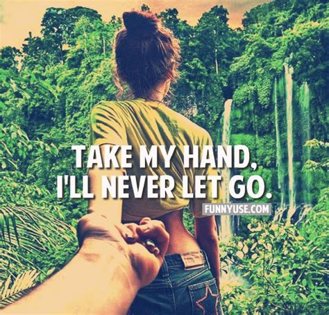 Never Leave My Hand Quotes