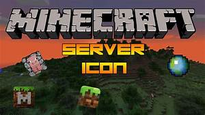 How to make Minecraft Server Icon [HD] (Guide) - YouTube