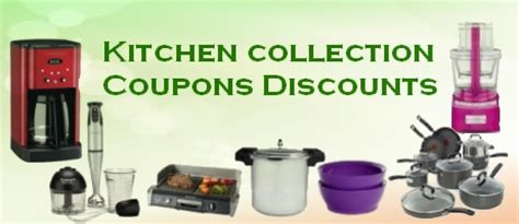 kitchen collection coupon kitchen collections coupons discounts coupon