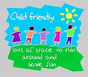 Quotes about Child friendly (27 quotes)
