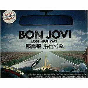 Bon Jovi Lost Highway Taiwanese CD album (CDLP) (408448)
