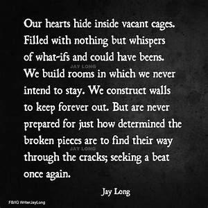 28 best Jay Lon... Vacant Heart Quotes