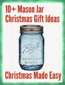 10 mason jar christmas gift ideas mums make lists