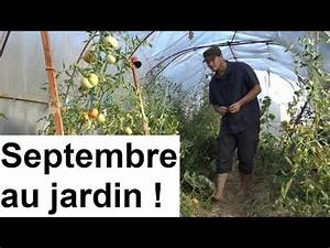 Que faire au jardin en septembre youtube for Que faire au jardin en septembre