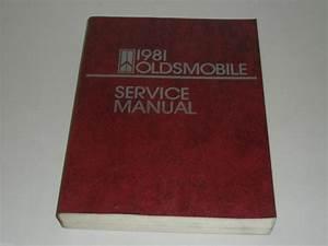 Workshop Manual Service Manual Oldsmobile 1981 Cutlass Delta 88 98 Toronado
