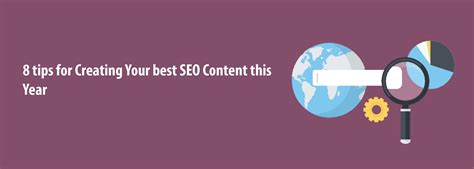 8 Tips for Creating Your Best SEO Content in 2021