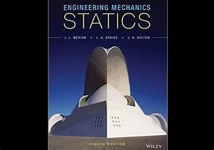 Engineering Mechanics  Statics 8th Edition By J  L  Meriam