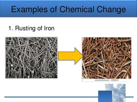 chemical change physical examples changes matter rusting iron example reaction definition precipitate gas absorption heat