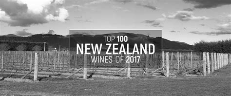 Top 100 New Zealand Wines Of 2017  Jamessucklingcom
