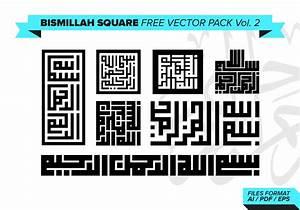 Kufi Calligraphy Font Bismillah Square Vector Pack Vol 2 Download Free