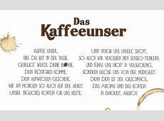 Kaffee unser der du bist Emotions4you Unglaublich Lustig