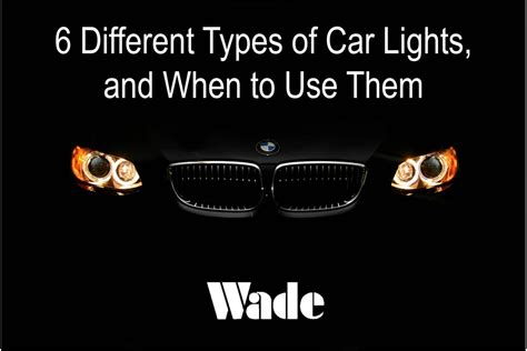 5 Different Types Of Car Lights (and When To Use Them