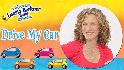 drive my car laurie berkner free mp3 kindie song