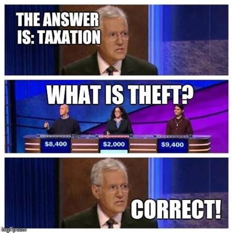 Theft Meme - taxation is theft meme goes viral society s child sott net