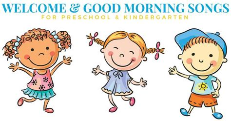 good afternoon song preschool the 25 best morning song ideas on 229