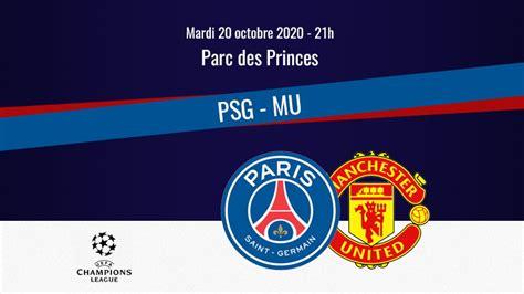Match : Comment regarder PSG/Manchester United en ...