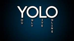 YOLO - you only live online wallpaper by TheDubGraphic on ...