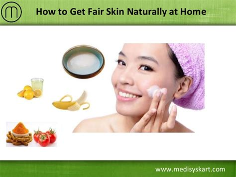 How To Get Fair Skin Naturally At Home