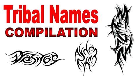 tribal names tattoo designs compilation  jonathan