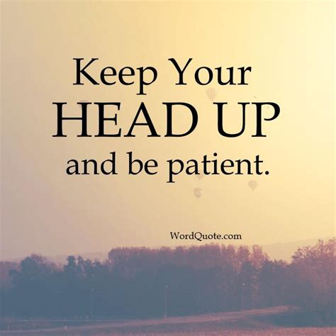 Quotes To Keep Your Head Up