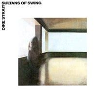 Dire Straits Sultans Of Swing Studio Version by Sultans Of Swing