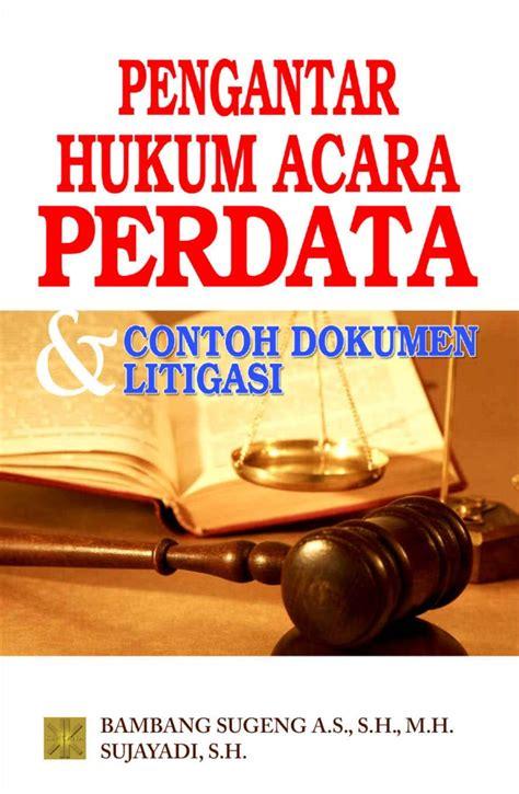 Buku Ajar Hukum Perdata jual buku pengantar hukum acara perdata contoh dokumen