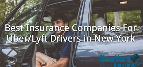 best insurance companies for drivers what are the best insurance companies for uber lyft