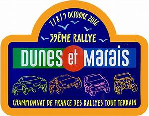 Dunes Et Marais : rallye national dunes et marais 7 8 et 9 octobre 2016 ~ Maxctalentgroup.com Avis de Voitures