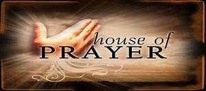 Make Your Temple A House Of Prayer