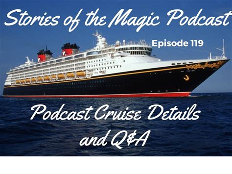 Episode 119 – Podcast Cruise Details and Q&A | Stories of ...